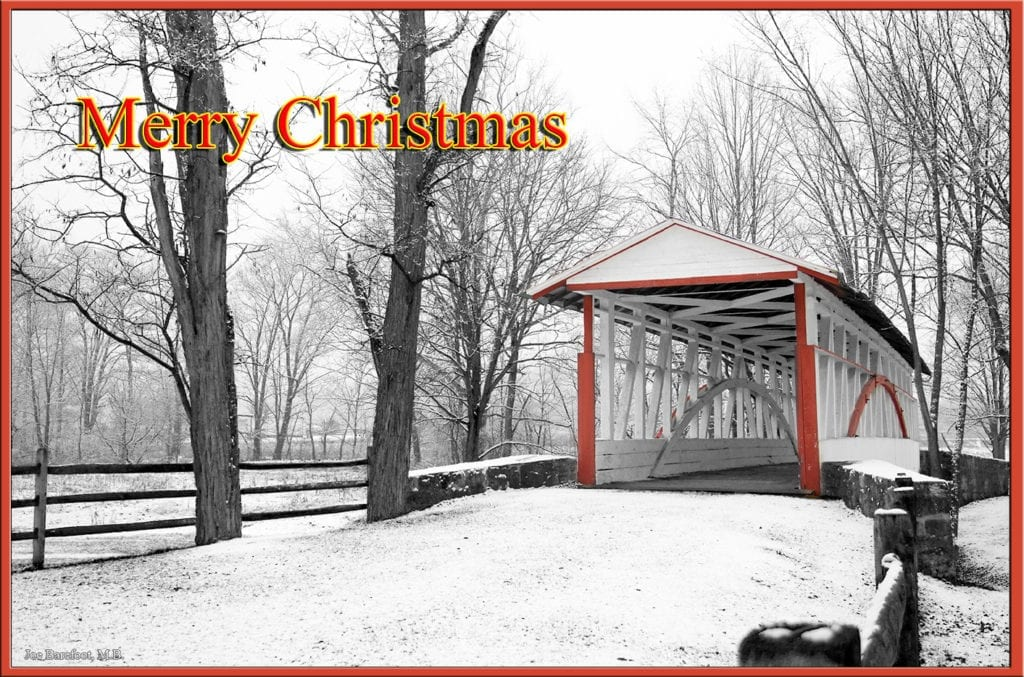 Winter Covered Bridge in Bedford County Pa wishing those well for the holidays